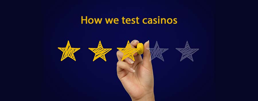How we test and rate an online casino